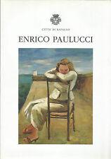 BANDINI, CALCAGNO _ ENRICO PAULUCCI catalogo mostra, RAPALLO 2001 _ DONNE E MARE