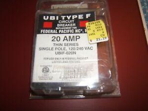 FEDERAL PACIFIC ELECTRIC 20 AMP CIRCUIT BREAKER UBI TYPE F UL CONFORMIG SLIM NIB