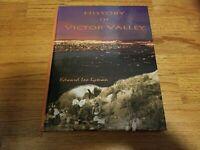 History of Victor Valley - Edward Leo Lyman - Mohahve Historical Society 2010