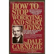 How to Stop Worrying and Start Living (Revised Edi