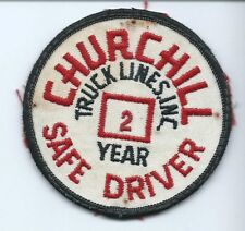 Churchill Truck Lines Inc 2 year safe driver patch 3 in dia #1203
