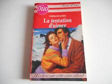 LA TENTATION D'AIMER / STEPHANIE JAMES - DUO / SERIE DESIR 1986