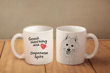 "Japanese Spitz - ceramic cup, mug ""Good morning and love"", Usa"