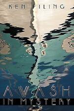 Awash in Mystery : Isla de la Tortuga Grande by Ken Filing (2009, Hardcover)