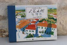 Carnets du littoral - L'île de Ré - Vincent BRUNOT - Gallimard