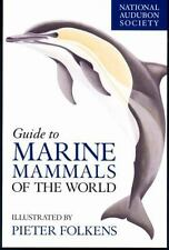 National Audubon Society Guide to Marine Mammals of the World by NATIONAL...