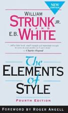 The Elements of Style by E. B. White and William, Jr. Strunk fouth edition new