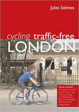 Cycling Traffic Free: London, New, Jules Selmes Book
