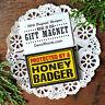 DecoWords Fridge Magnet Protected by a Honey Badger Gift New  Fridge Magnet USA