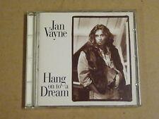 CD / JAN VAYNE - HANG ON TO A DREAM