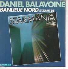 """45 TOURS / 7"""" SINGLE--DANIEL BALAVOINE--STARMANIA / QUAND ON ARRIVE EN VILLE"""