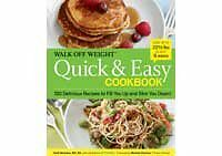 Walk Off Weight Quick & Easy Cookbook 150 Delicious Recipes to Fill You Up & Sl