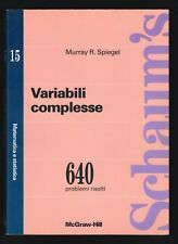 VARIABILI COMPLESSE - MURRAY SPIEGEL - SCHAUM'S 15 - McGRAW 1994 [*C-44]