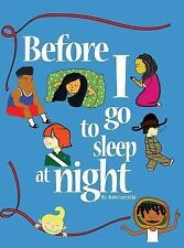 Before I Go to Sleep at Night (Hardback or Cased Book)
