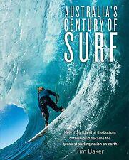 Australia's Century of Surf - Tim Baker
