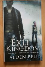 Alden Bell : Exit Kingdom first edition new/unread