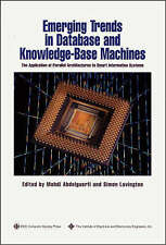 Emerging Trends in Database and Knowledge Based Machines: The Application of Par