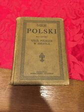 Antique RARE Dzieje Polski 1906 Chicago Illinois For polish Schools In America