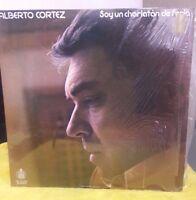 ALBERTO CORTEZ -SOY UN CHARLATÁN DE FERIA- 1976 MEXICAN LP