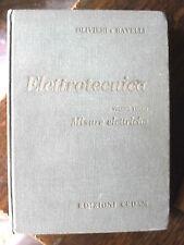 Elettrotecnica Olivieri e Ravelli MISURE ELETTRICHE 16° ed. CEDAM 1970