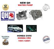 FOR HONDA CIVIC 1.5 1.6 16V VTEC CRX 1.6 ESI 1991-2001 NEW QH WATER PUMP