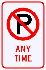 3M Reflective No Parking Any Time Sign w/ Symbol Dot Municipal Grade 12 x 18