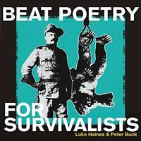 Luke Haines & Peter Buck - Beat Poetry For Survivalists (LP) [VINYL]
