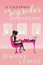 O Caderno de Segredos Secretíssimos by Simone Lemos (2016, Paperback)