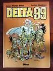 Delta 99,Obra Completa,Carlos Gimenez,Glenat 2007