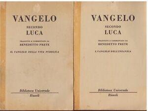 (B. Prete) Il vangelo secondo Luca 1 e 2   Rizzoli BUR