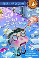 How Not to Start Third Grade (Paperback or Softback)