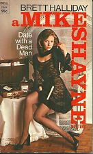 DATE WITH A DEAD MAN Brett Halliday - MIKE SHAYNE PRIVATE DETECTIVE MYSTERY