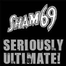 SHAM 69 - SERIOUSLY ULTIMATE (Punk Single Collect.) CD NEU Best of  Punkrock Oi