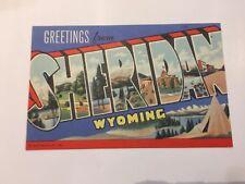 Sheridan, WY Greetings BOLD Letters c1940s Linen Curteich 1157 Postcard Unused!