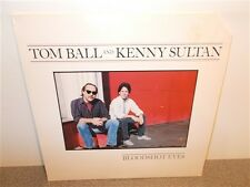 * Tom Ball . Kenny Sultan . Bloodshot Eyes . Flying Fish . Near Mint . LP