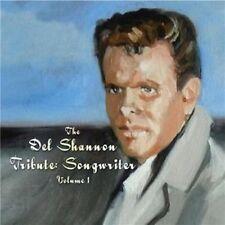 Del Shannon Tribute: Songwriter Vol 1 CD NEW SEALED Frank Black/Randy Bachman+