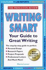 Writing Smart: The Essential Basics of Good Writing The Princeton Review