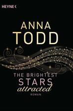 Attracted / The Brightest Stars Bd. 1 von Anna Todd (2018, Taschenbuch)