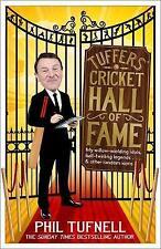 Tuffers' Cricket Hall of Fame: My willow-wielding idols, ball-twirling legends .