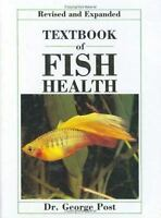 Textbook of Fish Health Hardcover George Post