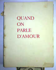 OLD 1948 BOOK QUAND ON PARLE D'AMOUR SIGNED BY DOMERGUE LITHOGRAPHS HAREL-DARC