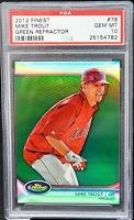 2012 Topps Finest GREEN Refractor MIKE TROUT RC Card /199 PSA 10 GEM MINT Pop 23