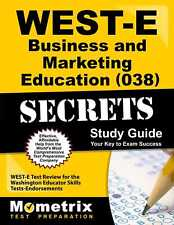 WEST-E Business and Marketing Education (038) Secrets Study Guide