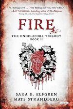NEW Fire: Book II (The Eng.. 9781468306729 by Elfgren, Sara B., Strandberg, Mats