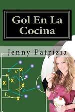 Gol en la Cocina : Libro de Estrategias para la Cocina by Jenny Patrizia...
