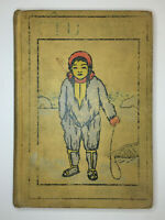 Our Little Eskimo Cousin by Mary Hazelton Wade-First Edition 1910-Illustrated