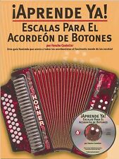 Aprende Ya! Escalas Para El Acordeon De Botones - Book and CD NEW 014002008