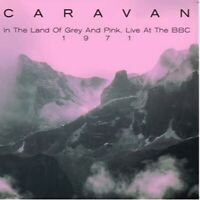 CARAVAN - In The Land Of Grey And Pink Live At The Bbc, 1971 Vinyl lp DBQP22