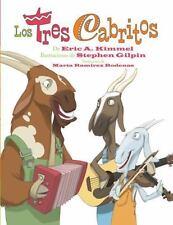Los Tres Cabritos by Eric A. Kimmel (2012, Paperback)