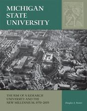 Michigan State University: The Rise of a Research University and the New Millenn